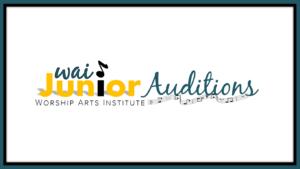 wai JUNIOR Auditions