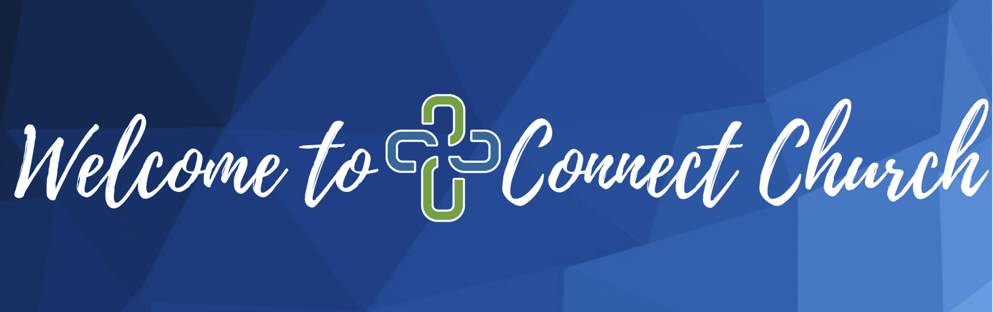 Welcome to Connect Church Website Banner