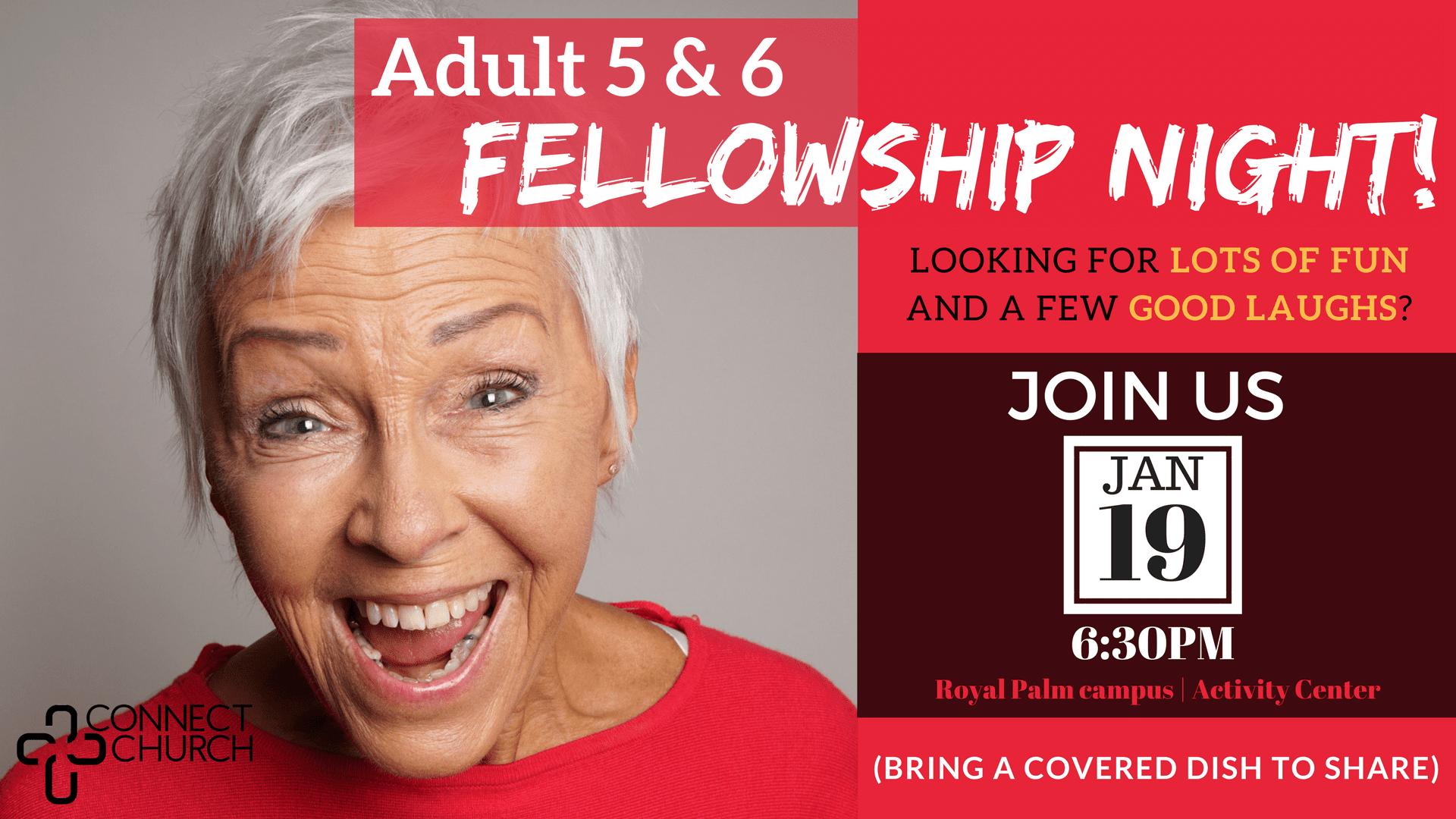 Copy of Adult 5 & 6 Fellowship Night