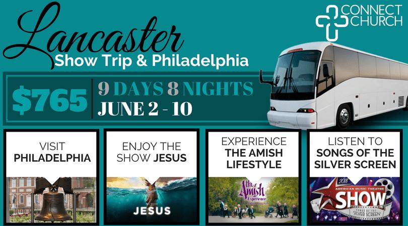 Lancaster Show Trip & Philadelphia