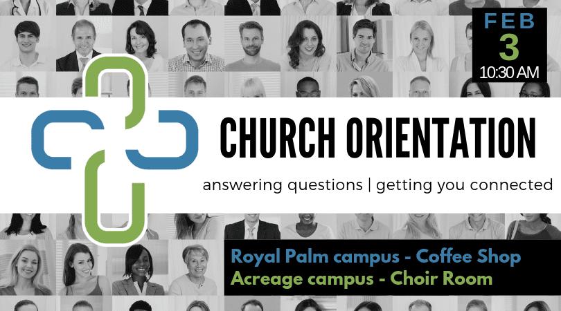 2019 – Church Orientation – FEB